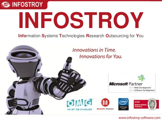 INFOSTROYInformation Systems Technologies Research Outsourcing for You