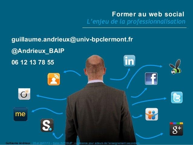 former au web social   pr u00e9sentation pour le salon infosup