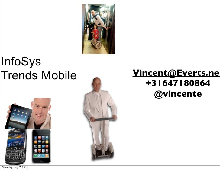 InfoSysTrends Mobile            Vincent@Everts.net                            +31647180864                             @vi...
