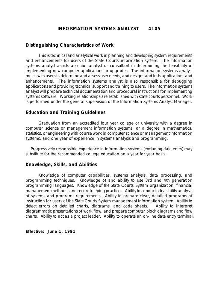 INFORMATION SYSTEMS ANALYST                        4105   Distinguishing Characteristics of Work          This is technica...