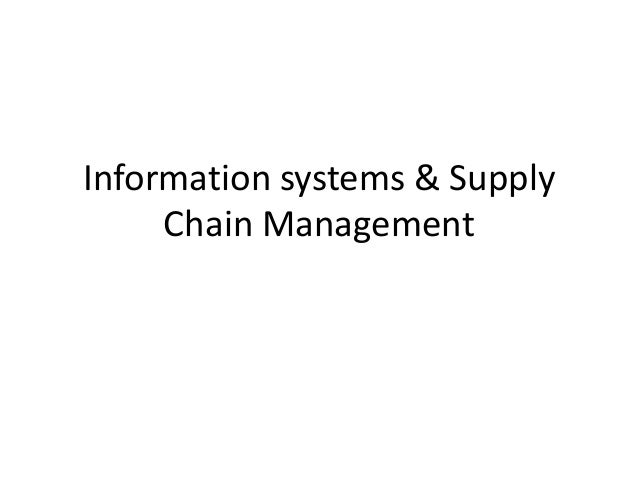Information systems & Supply Chain Management