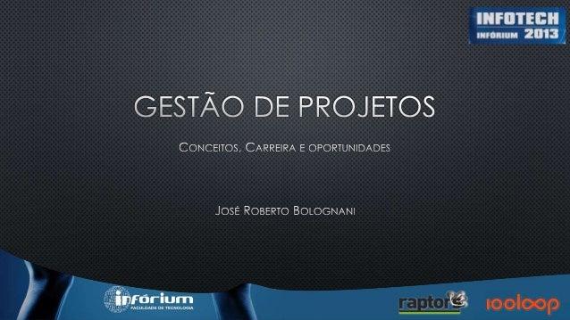 JRBOLOGNANI@GMAIL.COM HTTPS://TWITTER.COM/JRBOLOGNANI  http://br.linkedin.com/in/jrbolognani