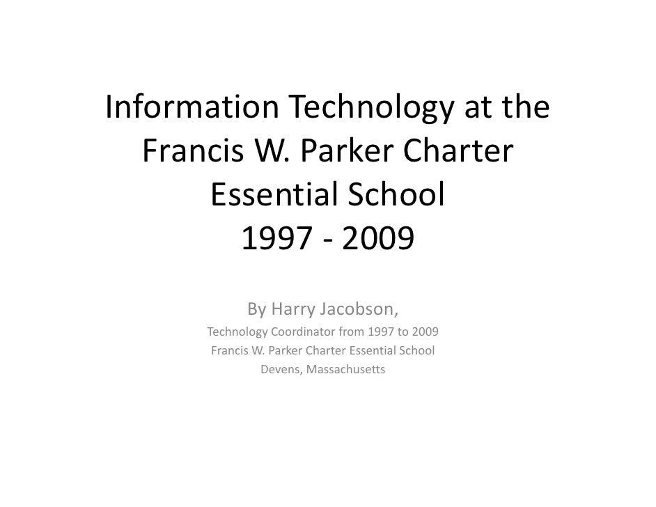 InformationTechnologyatthe   f             h l         h    FrancisW.ParkerCharter    Francis W Parker Charter    ...