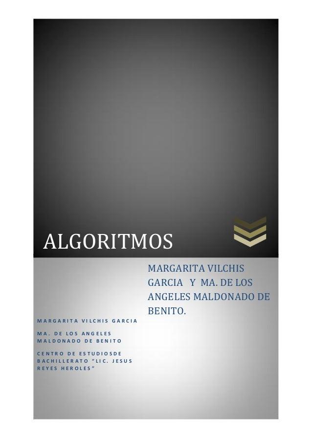 ALGORITMOS                           MARGARITA VILCHIS                           GARCIA Y MA. DE LOS                      ...