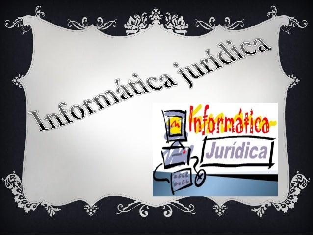 ¿EN QUÉ AÑO SURGIÓ LA INFORMÁTICA JURÍDICA? Nacida propiamente en el año de 1959 en los estados unidos de américa.