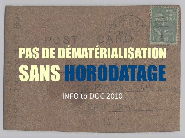 PAS DE DÉMATÉRIALISATION SANS HORODATAGE INFO to DOC 2010