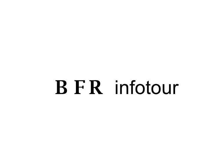 BFR  infotour