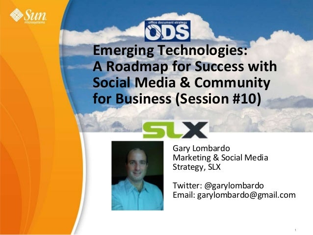 Sun Learning eXchange Value Proposition Gary Lombardo February, 2009 1Sun Confidential: Internal Only 1 Emerging Technolog...