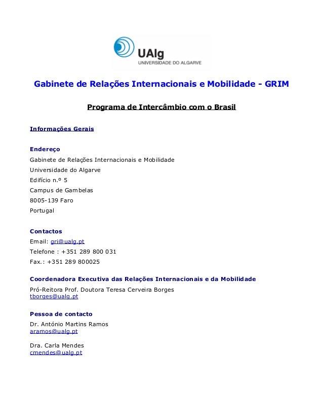 Gabinete de Relações Internacionais e Mobilidade - GRIM                     Programa de Intercâmbio com o BrasilInformaçõe...