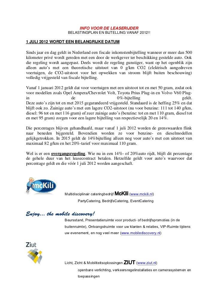 INFO VOOR DE LEASERIJDER                        BELASTINGPLAN EN BIJTELLING VANAF 2012!!1 JULI 2012 WORDT EEN BELANGRIJKE ...