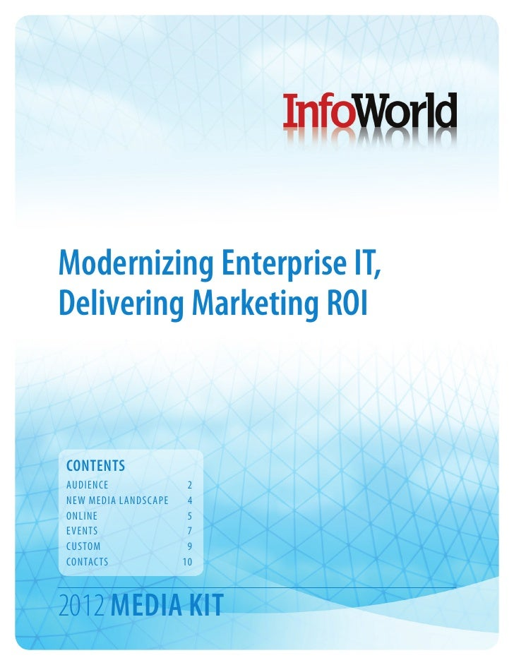 Modernizing Enterprise IT,Delivering Marketing ROICONTENTSAUDIENCE	2NEW MEDIA LANDSCAPE	 4ONLINE	5EVENTS	7CUSTOM	9CONTACTS...