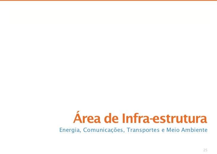 Comparação de Propostas         Área de Infra-estrutura Energia, Comunicações, Transportes e Meio Ambiente                ...