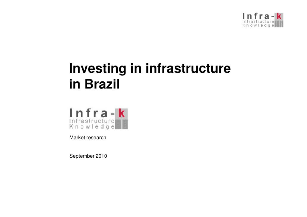 Investing in infrastructure in Brazil   Market research   September 2010