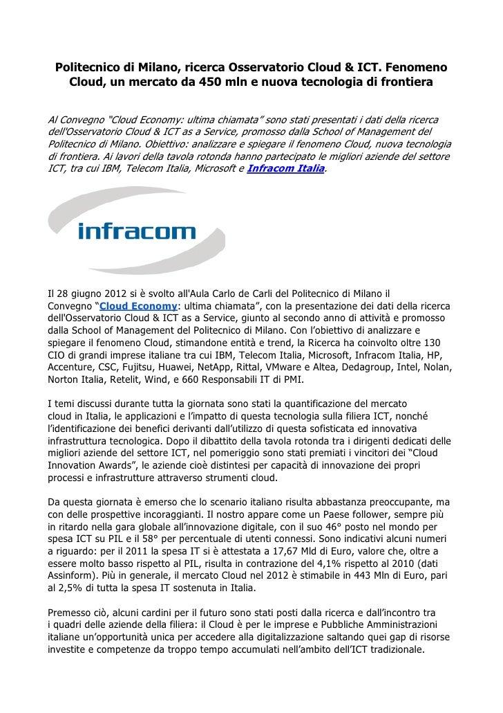 Politecnico di Milano, ricerca Osservatorio Cloud & ICT. Fenomeno   Cloud, un mercato da 450 mln e nuova tecnologia di fro...