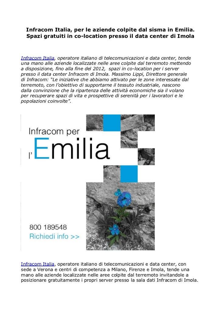 Infracom Italia, per le aziende colpite dal sisma in Emilia.  Spazi gratuiti in co-location presso il data center di Imola...
