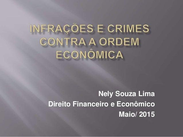 Nely Souza Lima Direito Financeiro e Econômico Maio/ 2015