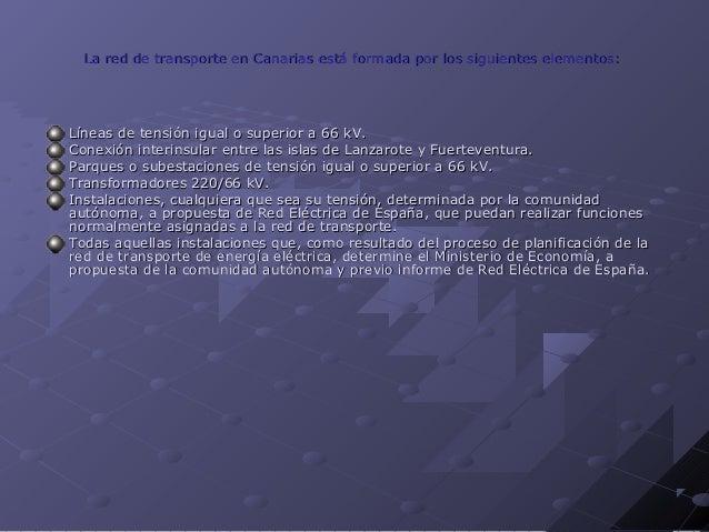 Balance eléctrico de Islas Canarias (GWh).Balance eléctrico de Islas Canarias (GWh). (1)(1) Generación auxiliar: en el Sis...
