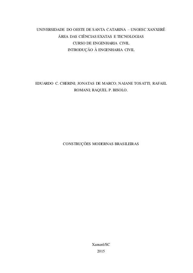 UNIVERSIDADE DO OESTE DE SANTA CATARINA – UNOESC XANXERÊ ÁREA DAS CIÊNCIAS EXATAS E TECNOLOGIAS CURSO DE ENGENHARIA CIVIL ...