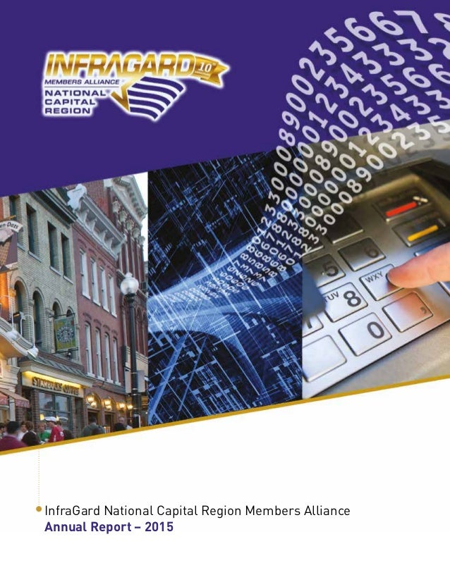 InfraGard National Capital Region Members Alliance Annual Report – 2015