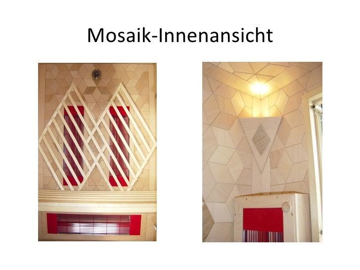 Mosaik-Innenansicht