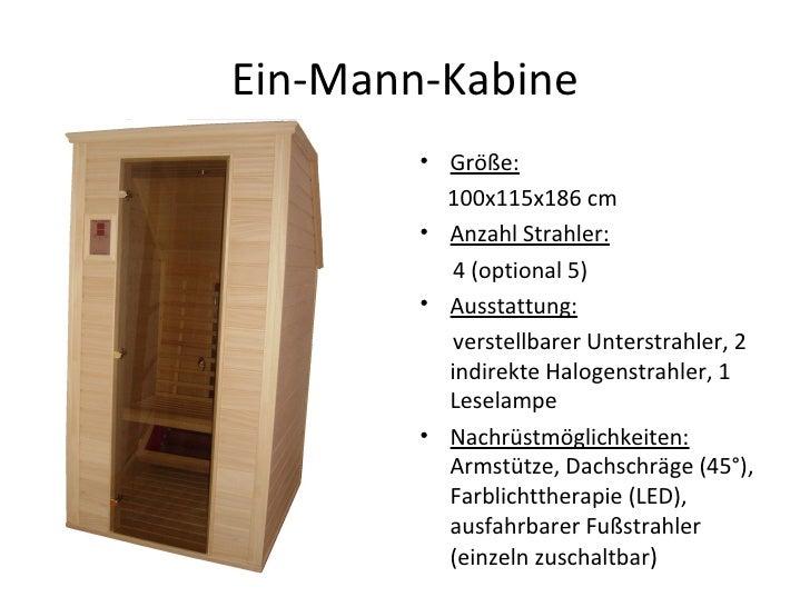 Ein-Mann-Kabine <ul><li>Größe:   </li></ul><ul><li>100x115x186 cm </li></ul><ul><li>Anzahl Strahler:   </li></ul><ul><li>4...