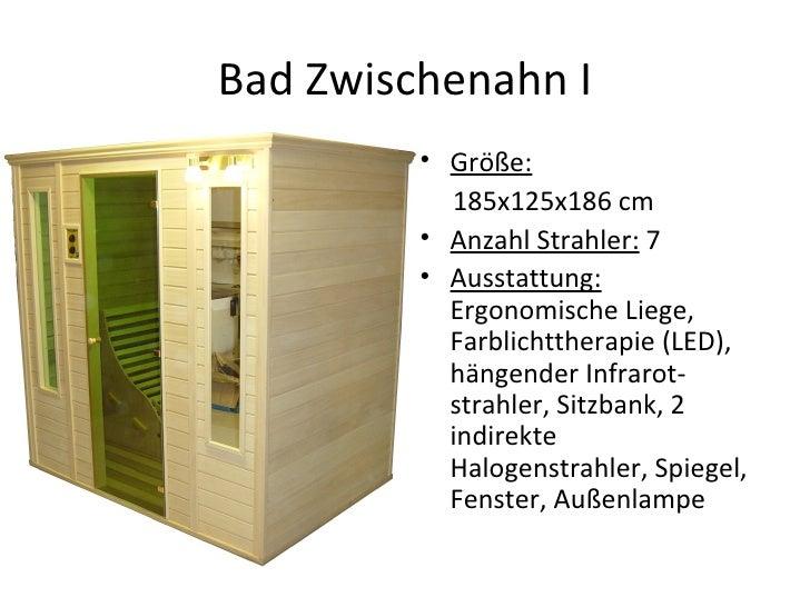 Bad Zwischenahn I <ul><li>Größe:   </li></ul><ul><li>185x125x186 cm </li></ul><ul><li>Anzahl Strahler:  7 </li></ul><ul><l...