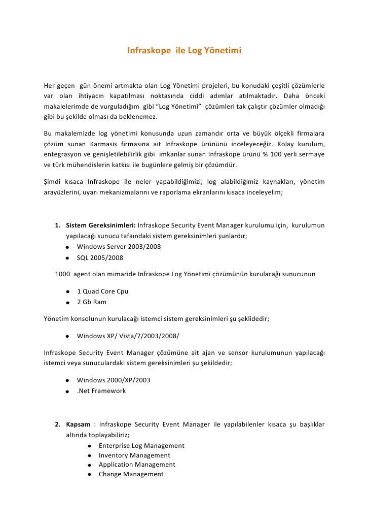 Infraskope  ile Log Yönetimi<br />Her geçen  gün önemi artmakta olan Log Yönetimi projeleri, bu konudaki çeşitli çözümlerl...
