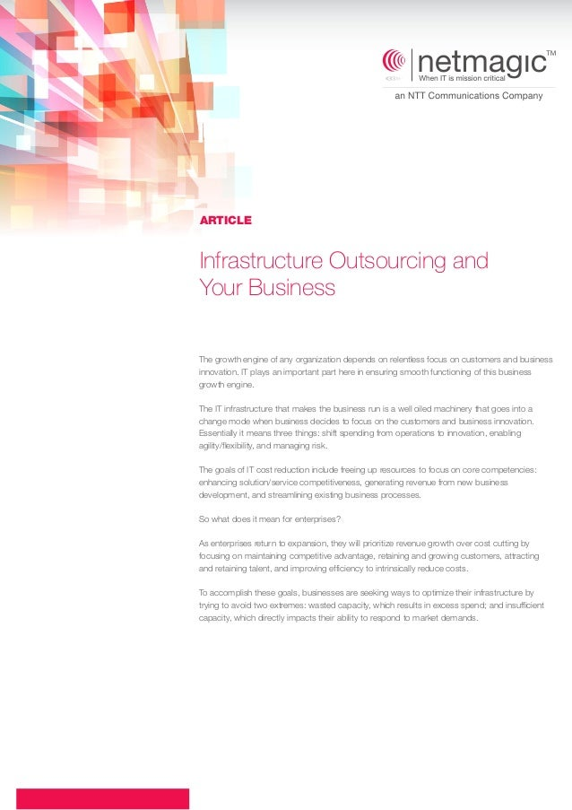 ARTICLE  Infrastructure Outsourcing and Your Business The growth engine of any organization depends on relentless focus on...