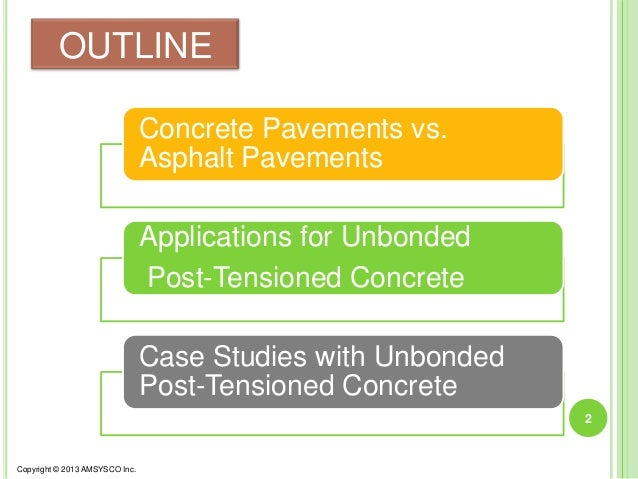 Bonded Post Tensioning : Infrastructure and unbonded post tensioning