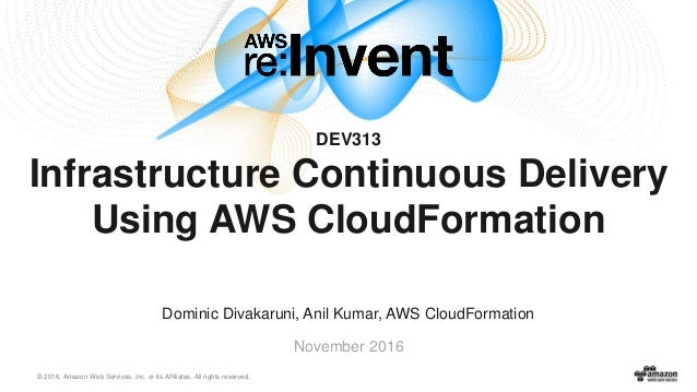 Infrastructure Continuous Delivery Using AWS CloudFormation