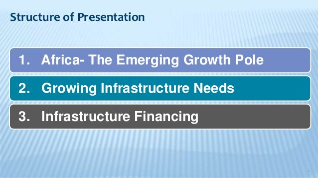 infrastructure finance in developing countries the 2018-8-1 project finance is the long-term financing of infrastructure  it is more difficult to address the risks of developing countries' infrastructure markets as their.