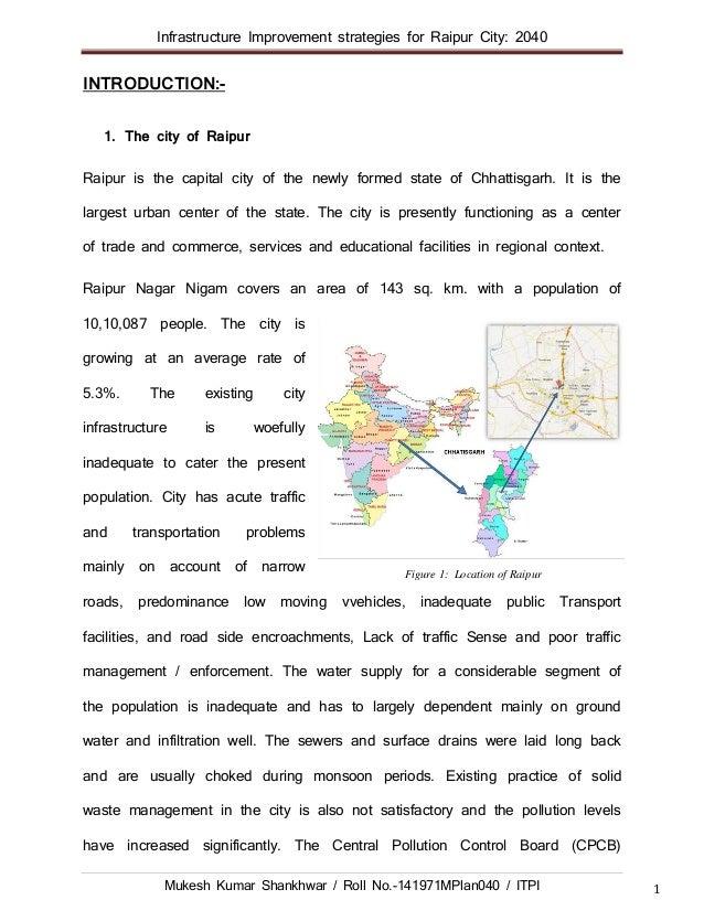 Infrastructure Improvement strategies for Raipur City: 2040 Mukesh Kumar Shankhwar / Roll No.-141971MPlan040 / ITPI 1 INTR...