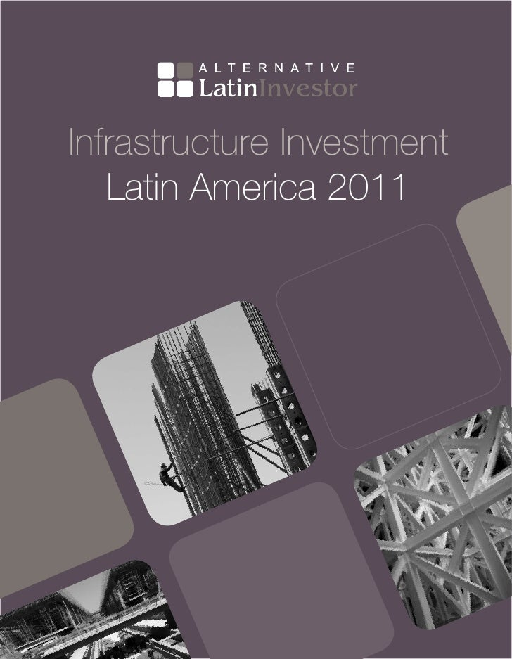 Infrastructure Investment   Latin America 2011