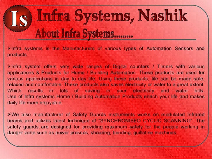 Infra systems is the Manufacturers of various types of Automation Sensors andproducts.Infra system offers very wide rang...