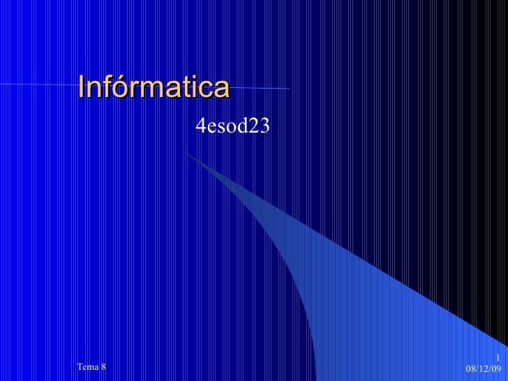 Infórmatica 4esod23
