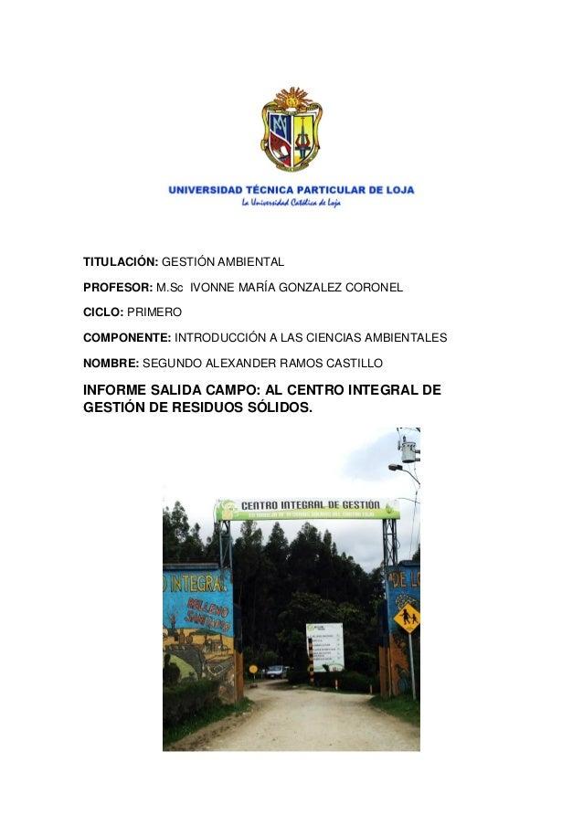 TITULACIÓN: GESTIÓN AMBIENTAL PROFESOR: M.Sc IVONNE MARÍA GONZALEZ CORONEL CICLO: PRIMERO COMPONENTE: INTRODUCCIÓN A LAS C...