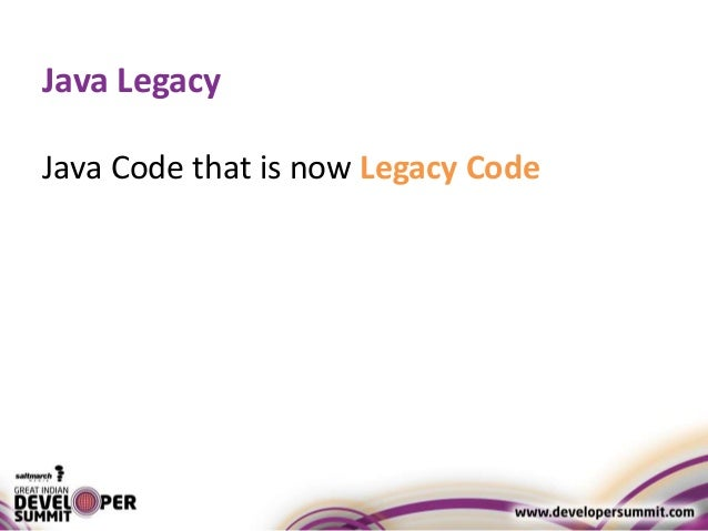 Infusing Agility into the Java Legacy