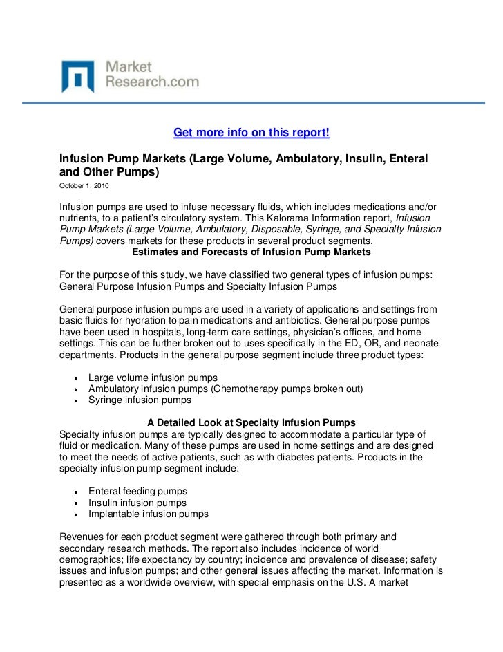 Get more info on this report!Infusion Pump Markets (Large Volume, Ambulatory, Insulin, Enteraland Other Pumps)October 1, 2...