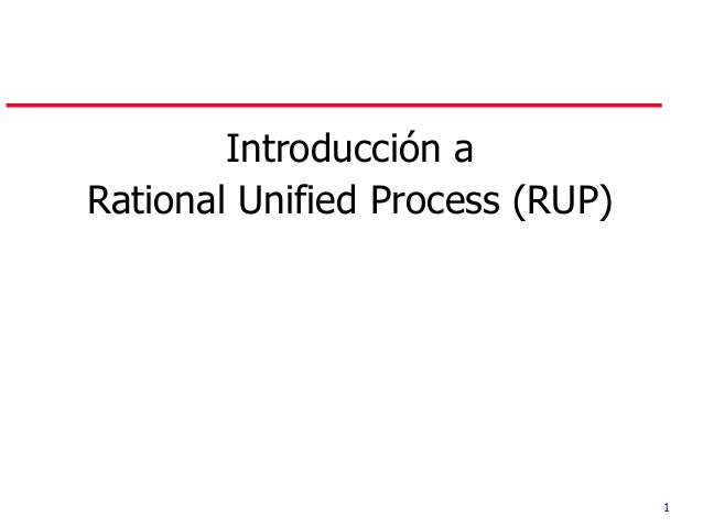 1 Introducción a Rational Unified Process (RUP)