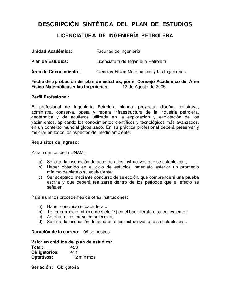 DESCRIPCIÓN SINTÉTICA DEL PLAN DE ESTUDIOS             LICENCIATURA DE INGENIERÍA PETROLERAUnidad Académica:              ...