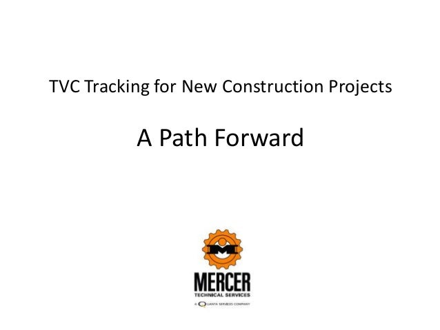 TVC Tracking for New Construction Projects A Path Forward
