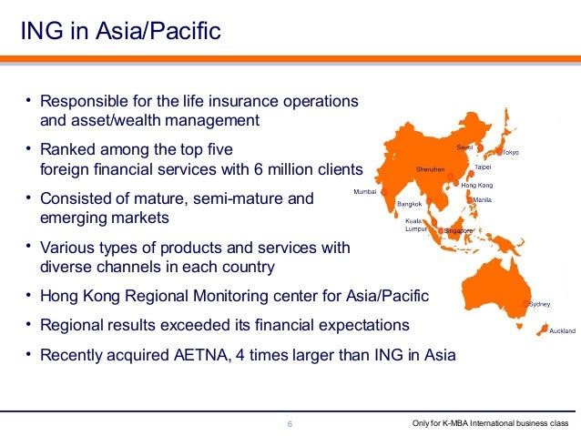 ing assurance asia pacific case Introduction ing is an insurance and banking products company that provides their services to north / south america, europe, and the asia / pacific region.