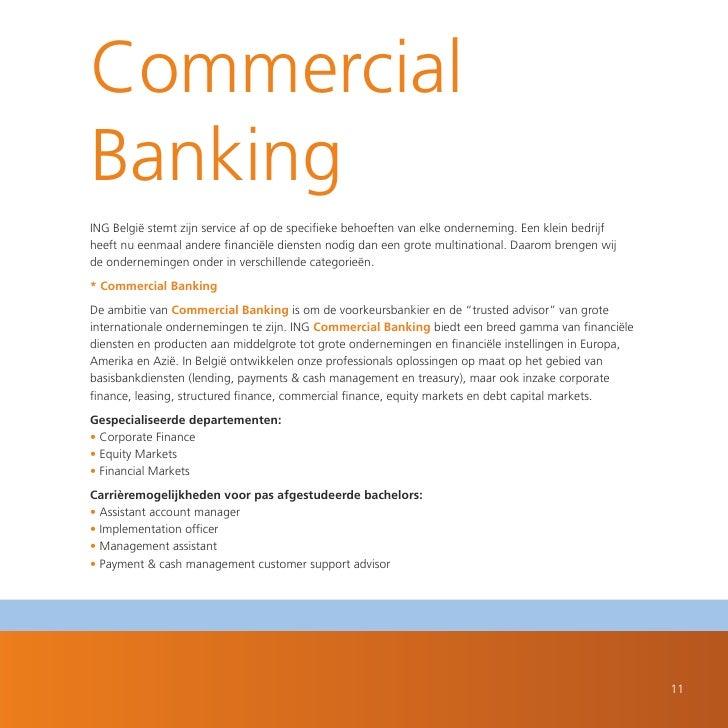 Commercial Banking ING België stemt zijn service af op de specifieke behoeften van elke onderneming. Een klein bedrijf hee...