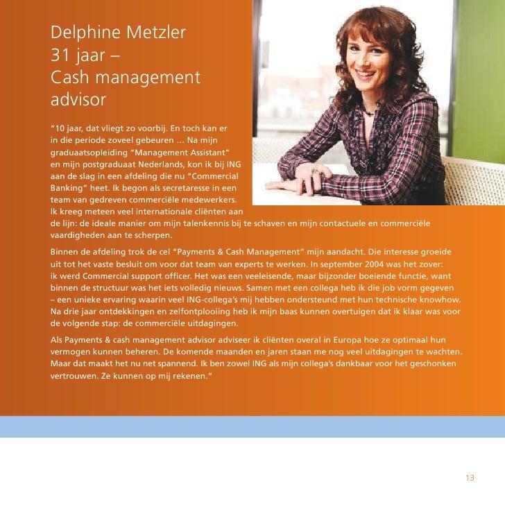 """Delphine Metzler 31 jaar – Cash management advisor """"10 jaar, dat vliegt zo voorbij. En toch kan er in die periode zoveel g..."""
