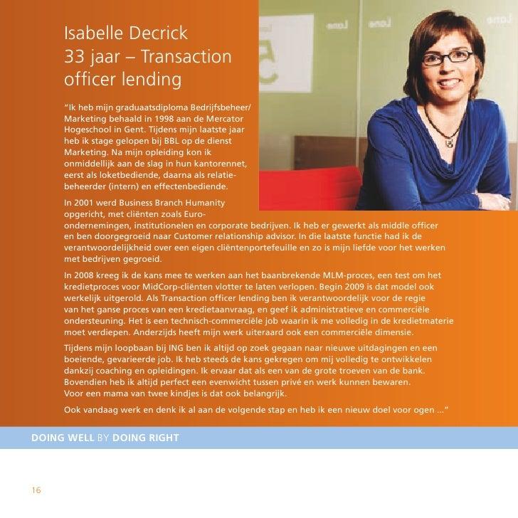 """Isabelle Decrick      33 jaar – Transaction      officer lending      """"Ik heb mijn graduaatsdiploma Bedrijfsbeheer/      M..."""