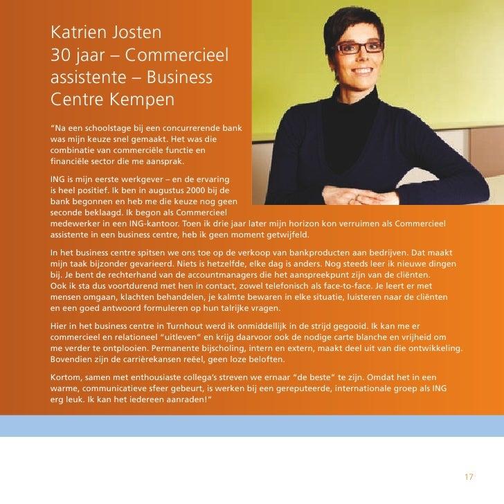 """Katrien Josten 30 jaar – Commercieel assistente – Business Centre Kempen """"Na een schoolstage bij een concurrerende bank wa..."""