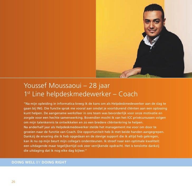 "Youssef Moussaoui – 28 jaar      1st Line helpdeskmedewerker – Coach      ""Na mijn opleiding in informatica kreeg ik de ka..."