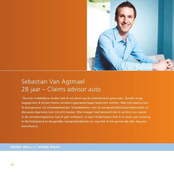 """Sebastian Van Agtmael      28 jaar – Claims advisor auto      """"Na mijn middelbare studies heb ik mij direct op de arbeidsm..."""