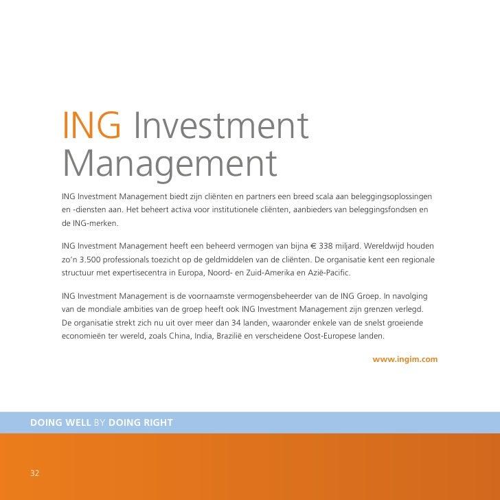 ING Investment      Management      ING Investment Management biedt zijn cliënten en partners een breed scala aan beleggin...