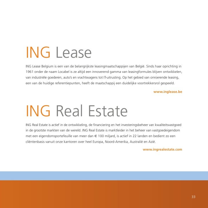 ING Lease ING Lease Belgium is een van de belangrijkste leasingmaatschappijen van België. Sinds haar oprichting in 1961 on...